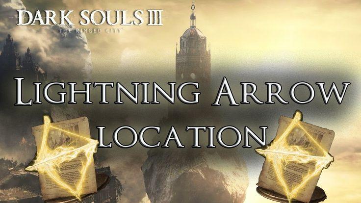 [SPOILERS!!!]Dark Souls 3 The Ringed City - Lightning Arrow Location
