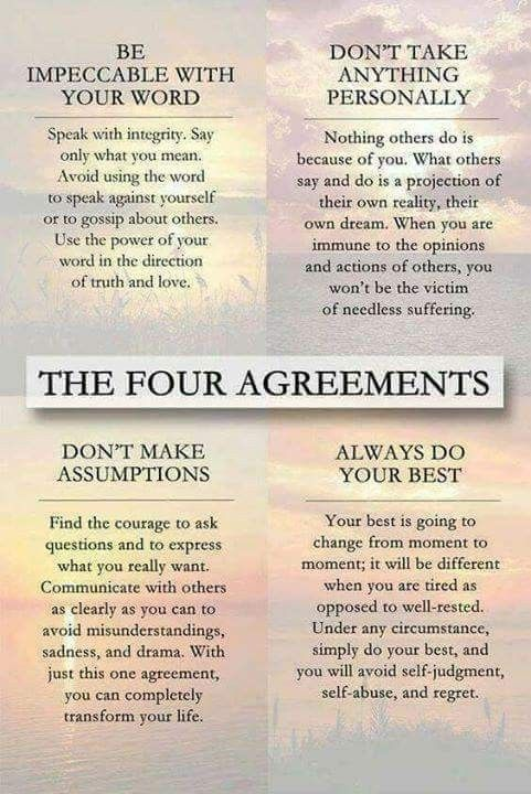 The Four Agreements Quotes | The Four Agreements So True The Four Agreements Inspirational