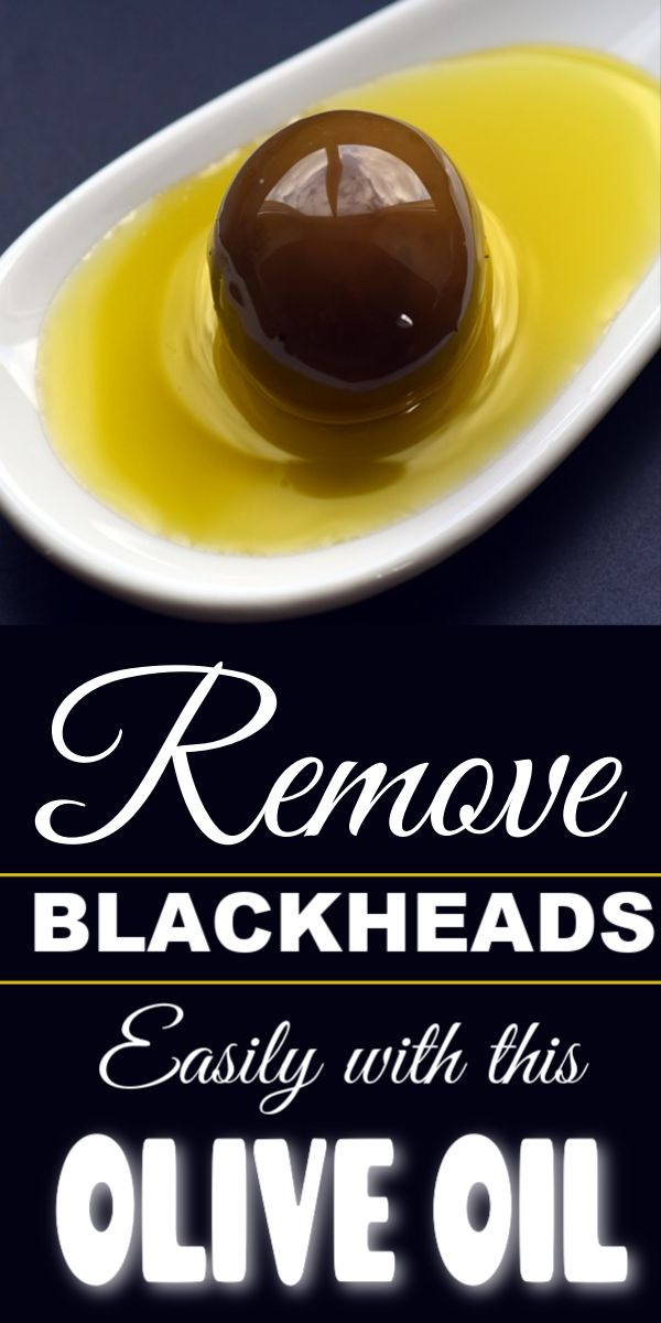 How to Remove Blackheads with Olive Oil