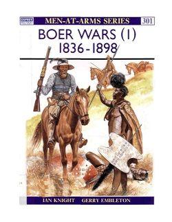 The Boer Wars (1) - 1836 – 1898.