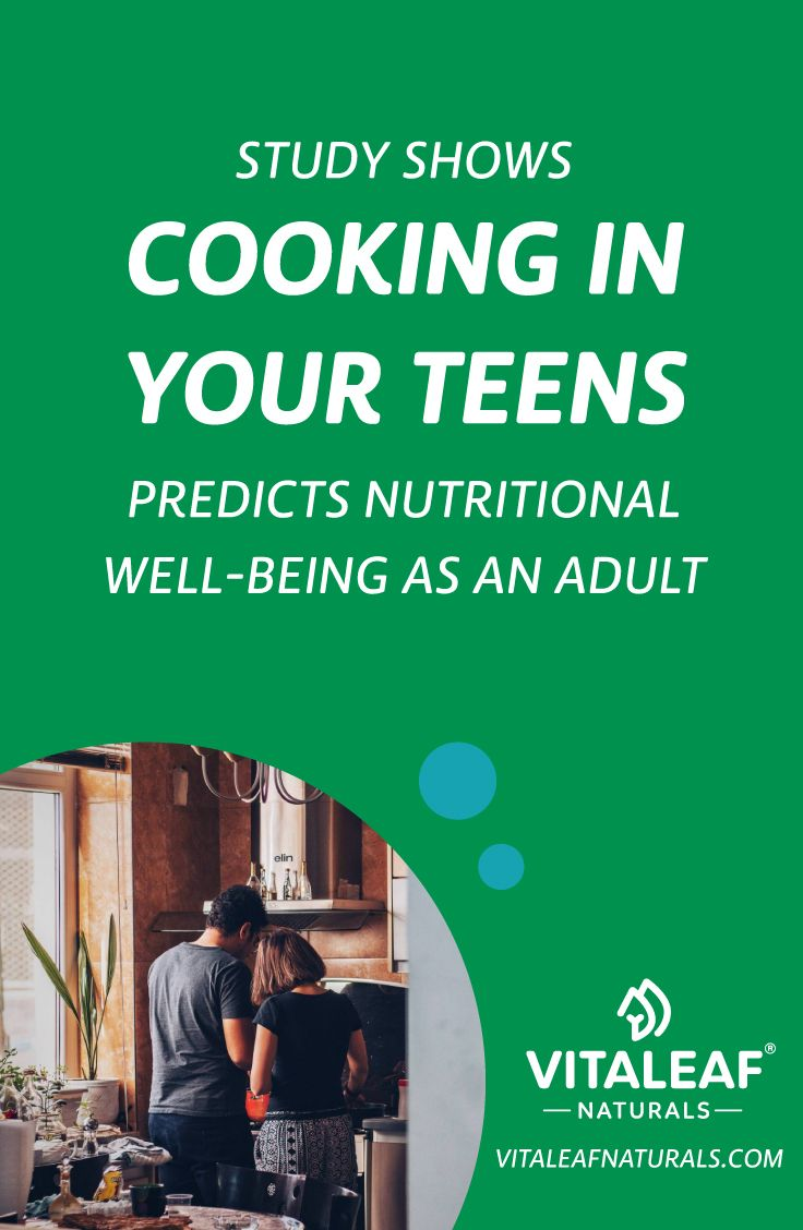 Study Shows Cooking In Your Teens Predicts Nutritional Well-Being as