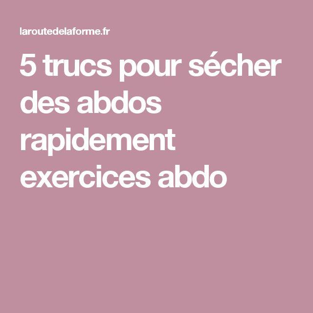 5 trucs pour sécher des abdos rapidement exercices abdo