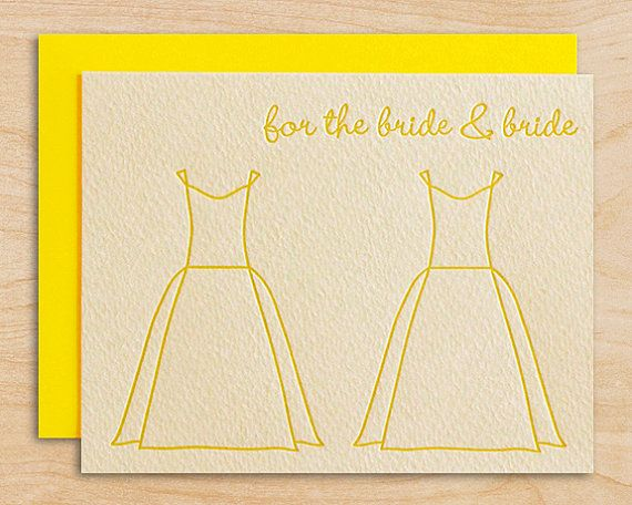 Modern wedding congratulations featuring an original wedding dress design. For lesbian wedding.  Printed in bright yellow ink on 96# mouldmade