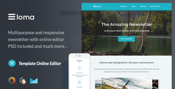 Eloma - Email Template + Themebuilder Access . Eloma has features such as High Resolution: No, Compatible Browsers: Gmail, Yahoo Mail, Microsoft Outlook, Thunderbird, Hotmail, Apple Mail