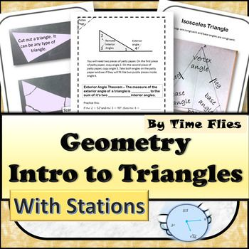 This Triangle unit is a catch all! You can fulfill many goals with this lesson unit. Here's what your get:***Review of Triangles from previous grades, ***Triangle Sum Proof which is a Common Core and TEK objective ***Constructions and explorations with patty paper***hands-on activity***stations for collaboration and differentiation***lesson plan***assignments for practice***assessmentWhat geometry is covered you ask? ***Names of triangles***Triangle Sum Theorem***Exterior Angle…