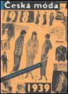 Česká móda 1918-1939 Elegance první republiky - Eva Uchalová   Kosmas.cz - internetové knihkupectví