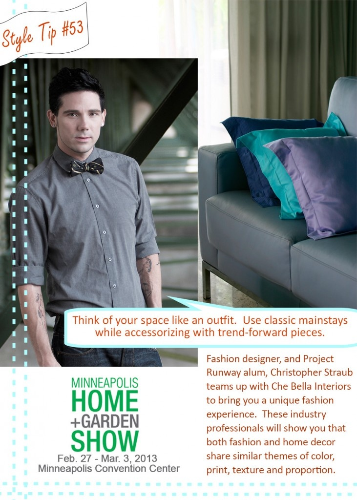 Catch Project Runway Star Christopher Straub At The Minneapolis Home + Garden  Show!