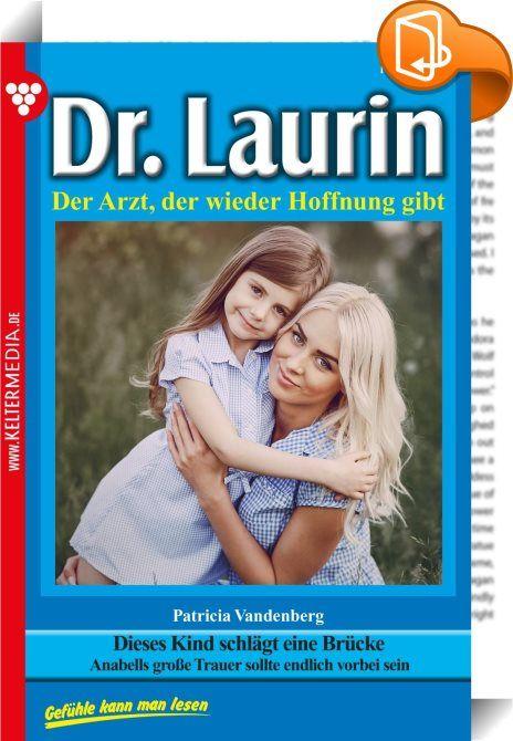Dr. Laurin 148 - Arztroman    :  Dr. Laurin ist ein beliebter Allgemeinmediziner und Gynäkologe. Bereits in jungen Jahren besitzt er eine umfassende chirurgische Erfahrung. Darüber hinaus ist er auf ganz natürliche Weise ein Seelenarzt für seine Patienten. Die großartige Schriftstellerin Patricia Vandenberg, die schon den berühmten Dr. Norden verfasste, hat mit den 200 Romanen Dr. Laurin ihr Meisterstück geschaffen.  Eine traurige Stimmung lag über der Landschaft und über dem Friedhof,...