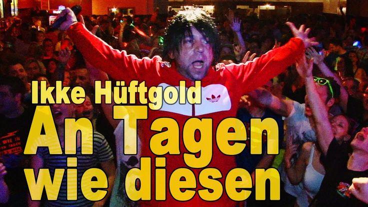 Ikke Hüftgold - An Tagen wie diesen - Mallorca Party Hits ...