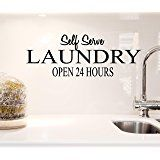 Self serve laundry open 24 hours. Vinyl Wall Art Inspirational Quotes Decal Sticker