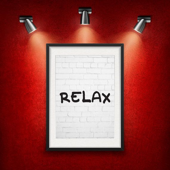 Inspirational Quote Relax DIGITAL DOWNLOAD от MotivationalThoughts