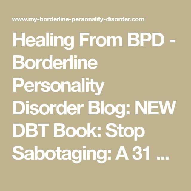 Healing From BPD - Borderline Personality Disorder Blog: NEW DBT Book: Stop Sabotaging: A 31 Day Challenge to Change Your Life by Debbie Corso