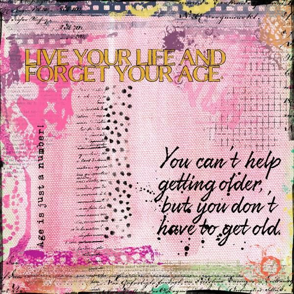 Credits: Getting Older {Paints&Words} {Add On} M3 September 2016 by Paula Kesselring, Getting Older {Transfers} {Add On} M3 September 2016 by Paula Kesselring, Getting Older {Transparent Overlays} {Add On} M3 September 2016 by Paula Kesselring, and M3 May 16 Painted Mess {Add-On Papers} by Paula Kesselring.