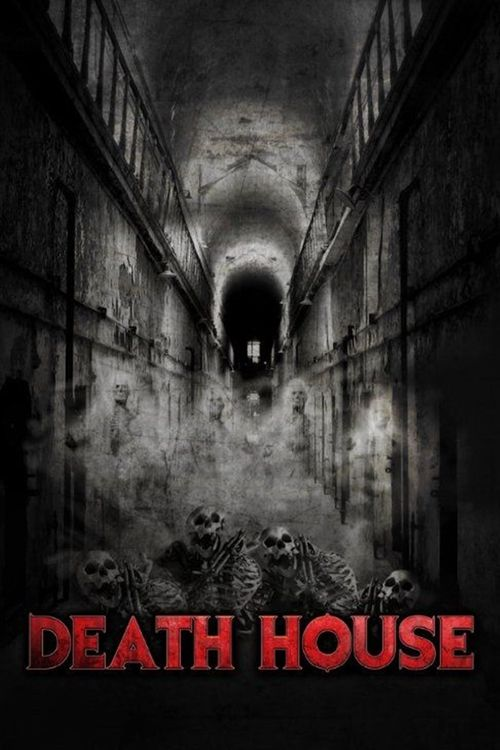 Watch Death House (2017) Full Movie Online Free
