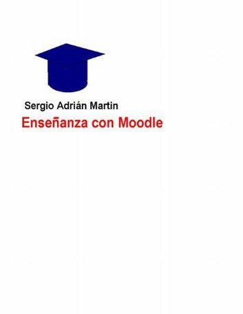Libro de educación virtual. Enseñanza  con Moodle en kobo