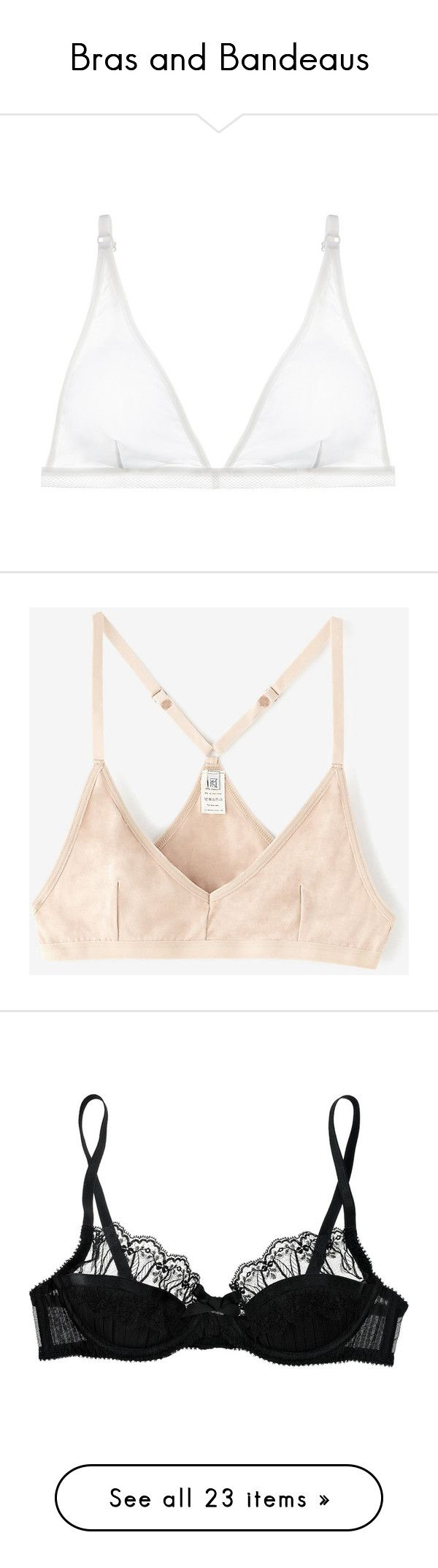 """""""Bras and Bandeaus"""" by valiii ❤ liked on Polyvore featuring intimates, bras, off white, transparent bra, sheer bra, triangle bra, sheer demi bra, lingerie bras, nude and racer back bra"""