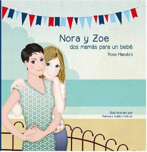 Nora y Zoe dos mamás para un bebé -- ¿Cómo contarle a tu hijo que nació por donación de esperma en pareja de mujeres?  http://norayzoedosmamasparaunbebe.blogspot.com.es/p/donde-comprar.html