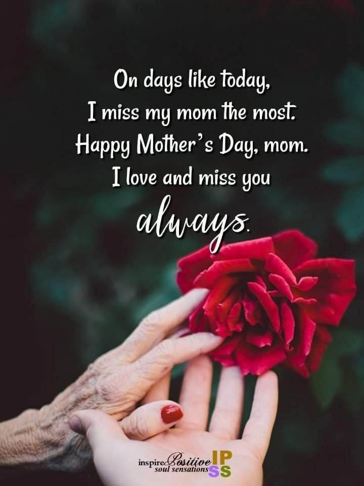 Love And Miss You Mom Happy Heavenly Mother S Day Hugsandkisses Miss Mom I Miss My Mom Miss You Mom