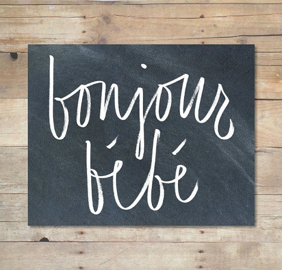 Bonjour, Bebe (chalkboard) - 8x10, Printable nursery art, decor, instant download, gender neutral, word art, french, baby shower gift