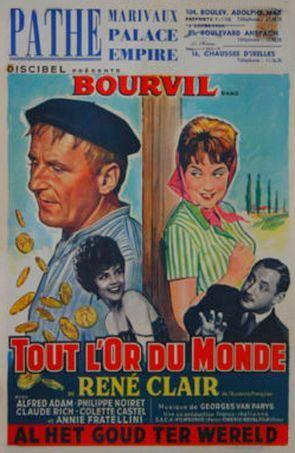 Tout l'or du monde est un film français réalisé par René Clair en 1961. Outré par le bruit et la pollution des villes, Victor Hardy, homme d'affaires, décide d'acheter le petit village de Cabosse ainsi que tout son canton, et de spéculer sur l'eau de la fontaine, aux prétendues vertus de longévité. Mais il se heurte au vieux Mathieu, un paysan obstiné, et son fils, qui refusent de vendre...