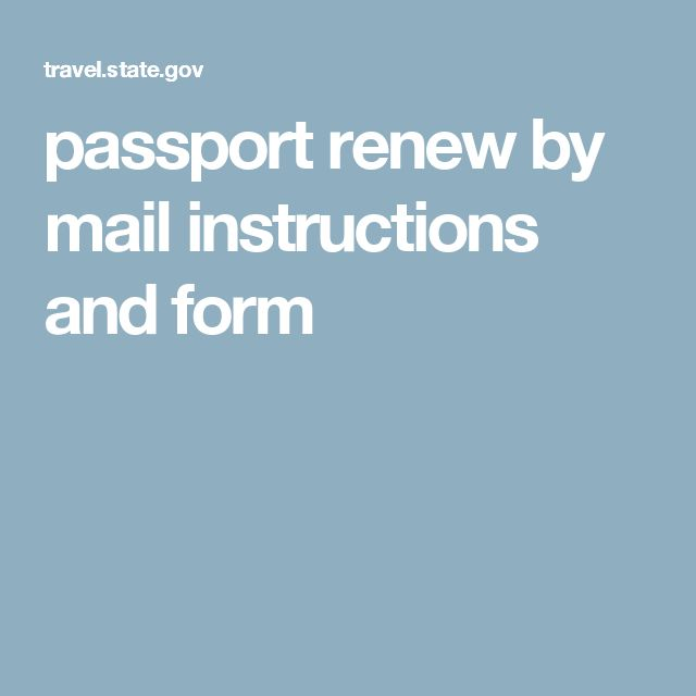 passport renew by mail instructions and form