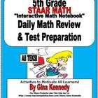 """5TH GRADE STAAR DAILY MATH REVIEW!  CHALLENGING WAY TO REVIEW ALL THE TEKS NECESSARY TO PASS THE STAAR EXAM WITH A """"NUMBER OF THE DAY"""" TYPE PROCESS..."""