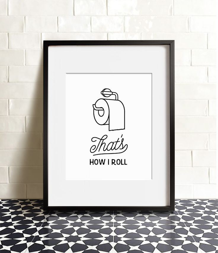 That's How I Roll Printable Art