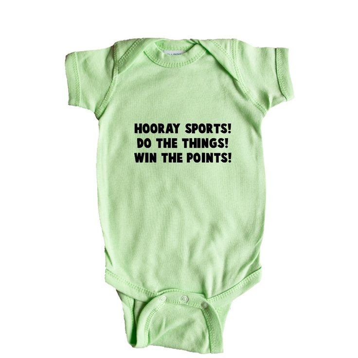 Hooray Sports Do The Things Win The Points Fans Fanatics Joke Joking Sport Sporty Football Basketball Baseball SGAL10 Baby Onesie / Tee