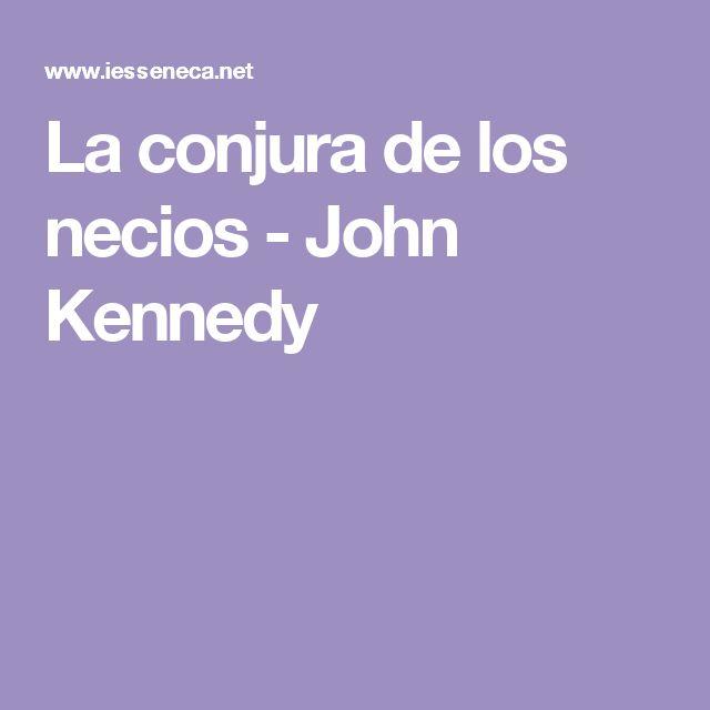 La conjura de los necios - John Kennedy