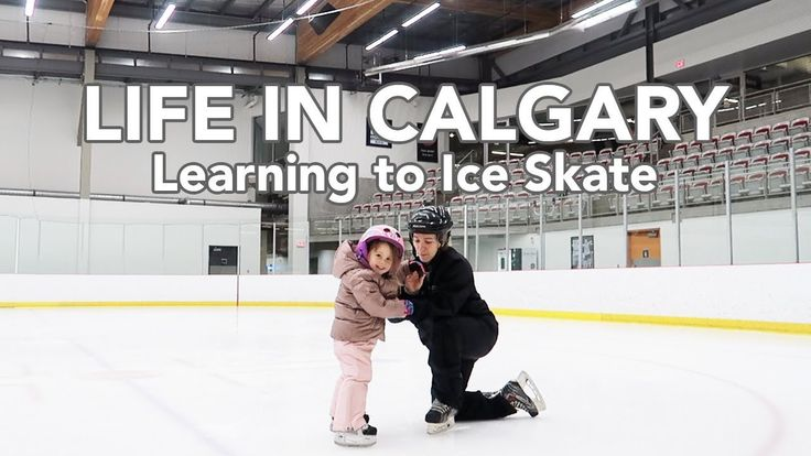 LIFE IN CALGARY: Learning to Ice Skate at Canada Olympic Park in Calgary