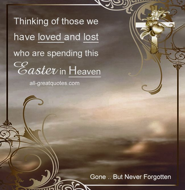 12 best easter in heaven images on pinterest happy easter happy discover and share happy easter in heaven loved one quotes explore our collection of motivational and famous quotes by authors you know and love negle Images