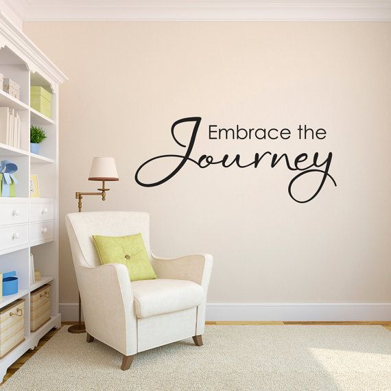 Embrace the Journey Wall Decal  Journey by StephenEdwardGraphic, $34.00