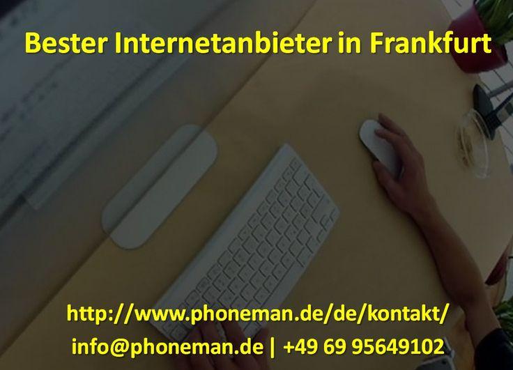 Phoneman ist der beste Internetanbieter in Frankfurt. Sie dienen in Frankfurt seit vielen Jahren. Sie sind vertrauenswürdig Bester Internet Provider in Frankfurt. Um den Best Internet Provider in Frankfurt zu erreichen, rufen Sie uns unter +49 69 95649102 an oder schicken Sie eine E-Mail an info@phoneman.de  bester internetanbieter in frankfurt, internetverbindungen provider in frankfurt, internetanbieter zum studentenpreis