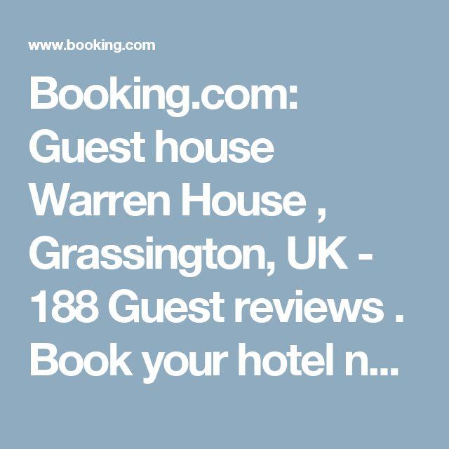 Booking.com: Guest house Warren House , Grassington, UK - 188 Guest reviews . Book your hotel now!