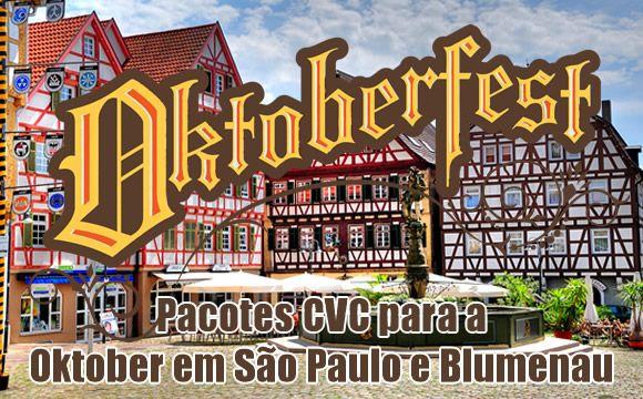 PACOTES CVC 2018 para a Oktoberfest São Paulo e Blumenau #2018 #cvc #oktoberfest #blumenau #saopaulo #viagens #promoção #oktober