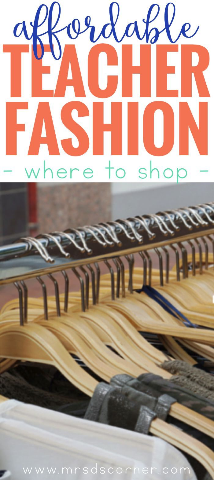 Teacher fashion on a budget. Affordable, comfortable teacher fashion and where to buy it. We need to be professionally dressed and presentable at all times... and teachers are constantly on the go and moving. Blog post at Mrs. D's Corner.