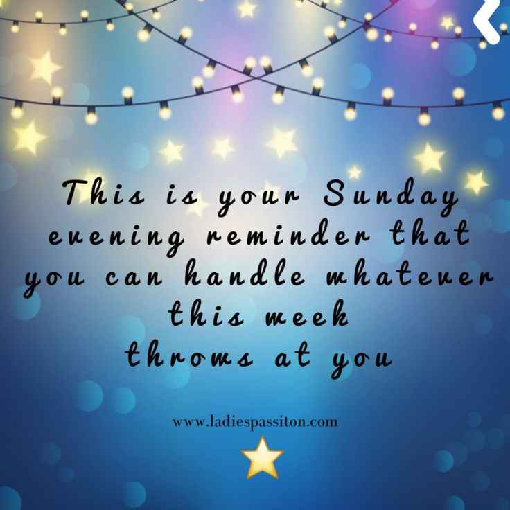 542 best sunday images on pinterest morning blessings buen dia this is your sunday evening reminder quotesinspirational quotes voltagebd Choice Image