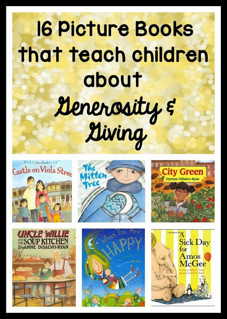 Picture books for teaching kids about generosity and giving! Some books teach about giving tangible items, others about giving help or kind words, and others about giving back to the community.