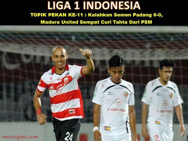 UPDATE | Berita Dan Klasemen Liga 1 Indonesia Pekan Ke 11