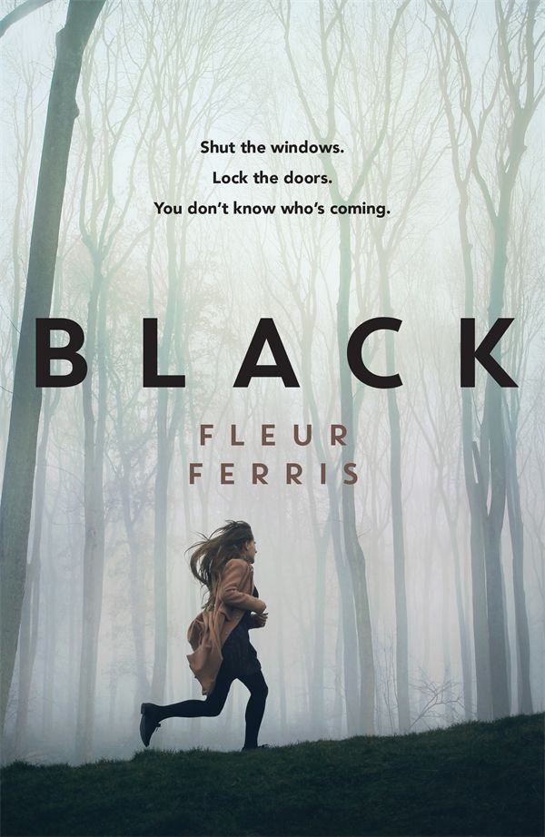 LoveOzYA Book Review: Fleur Ferris' second novel, Black, is a thrilling and sinister read about the monsters we become when fear gets the better of us.