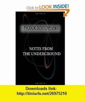 Notes from the Underground (9781477405765) Fyodor Dostoyevsky , ISBN-10: 1477405763  , ISBN-13: 978-1477405765 ,  , tutorials , pdf , ebook , torrent , downloads , rapidshare , filesonic , hotfile , megaupload , fileserve