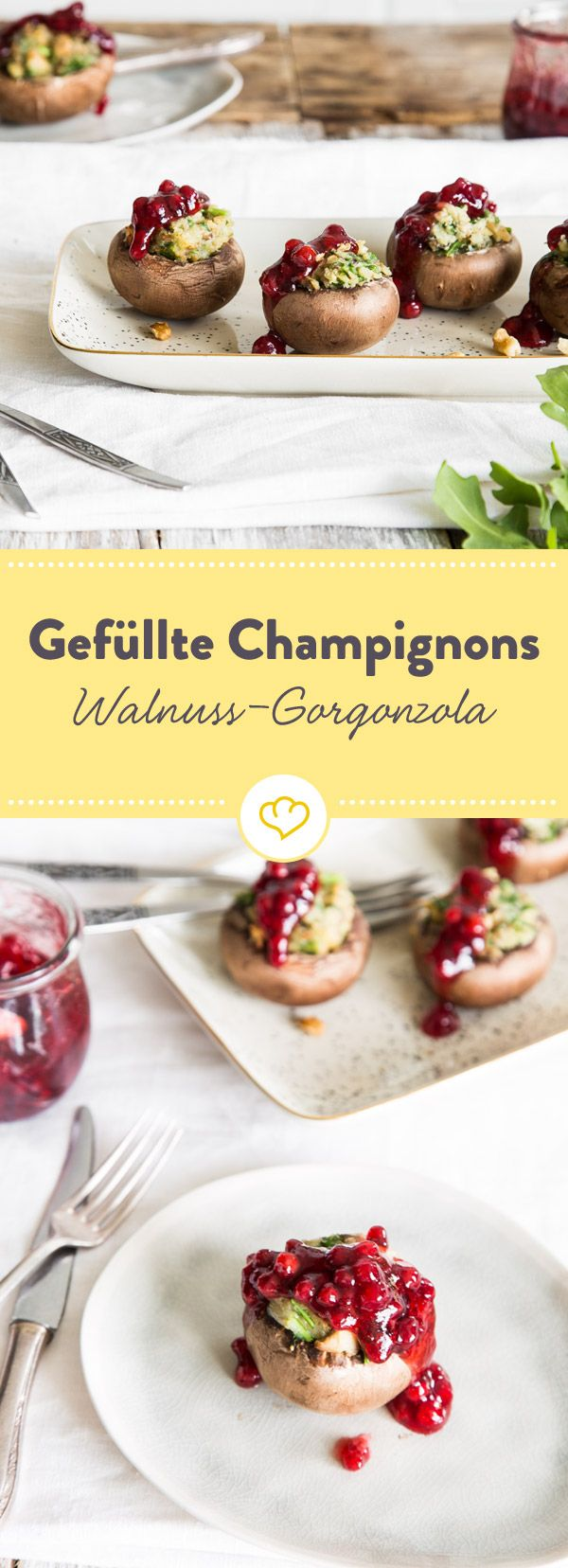 Kleiner Aufwand, großer Genuss. Die gefüllten Champignons mit Gorgonzola, Walnüssen, Rucola und Preiselbeeren eignen sich prima, um Gäste zu beeindrucken.