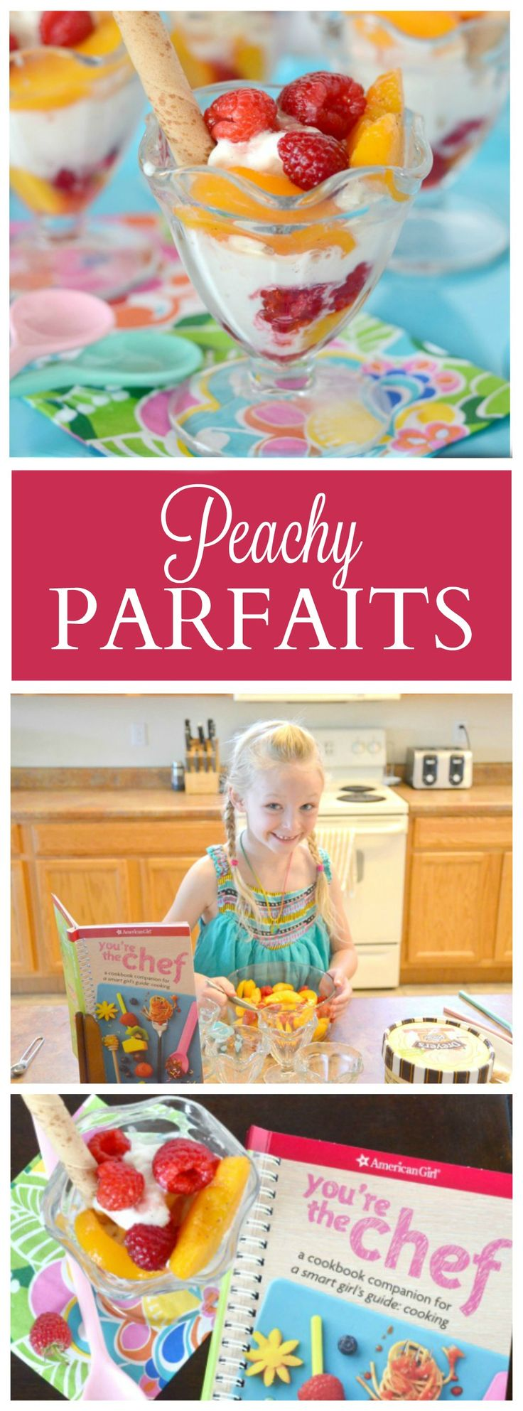Kids in the Kitchen: American Girl Cookbooks + Parfait Recipe | The Shopping Mama