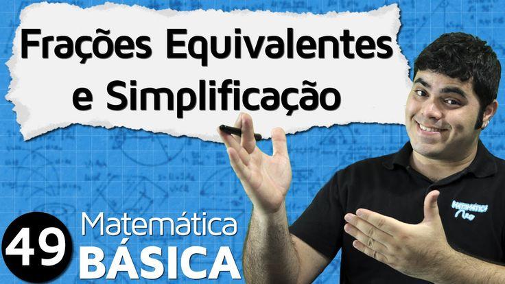 FRAÇÃO - Frações Equivalentes e Simplificação de Frações (Aula 2 d...
