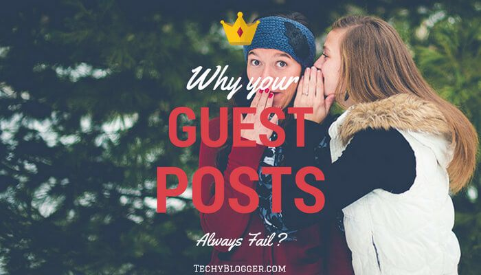 Why your Guest Post Submissions always fail ?