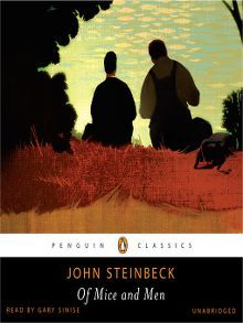 essays for of mice and men by john steinbeck &quotof mice and men&quot by john steinbeck, a short essay extracts from this document introduction studying stage drama enables us to see into a world that is.