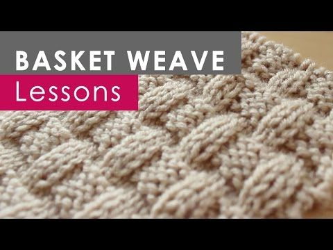 ▶ How to Knit the BASKET WEAVE Stitch: Knitting Lessons for Beginners - YouTube