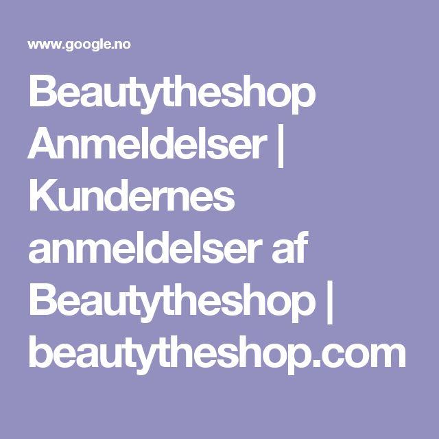 Beautytheshop Anmeldelser | Kundernes anmeldelser af Beautytheshop | beautytheshop.com