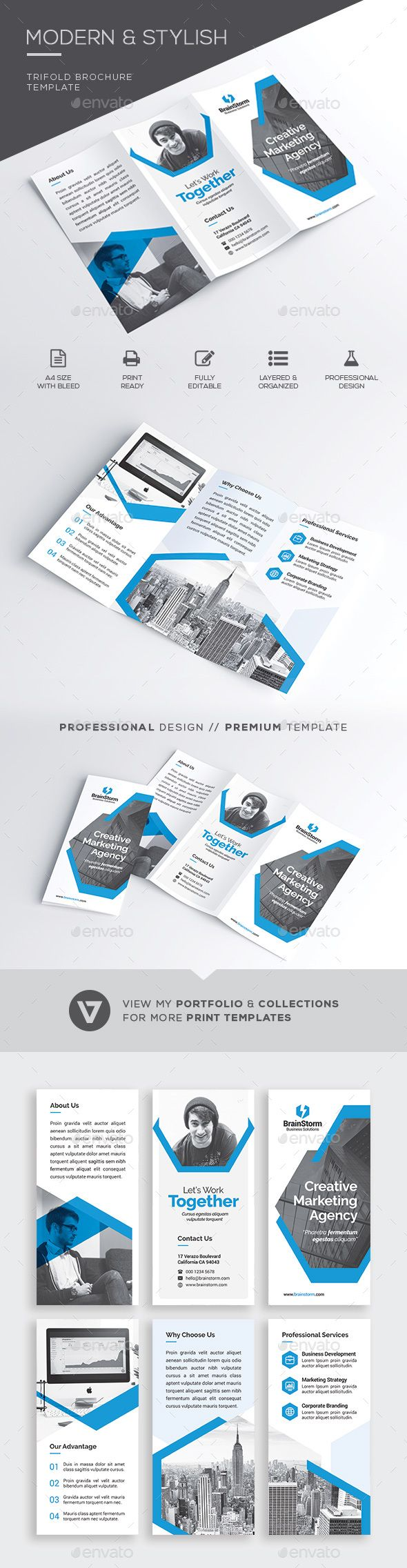 Trifold Brochure A highly versatile corporate trifold brochure suitable for all business industry. Simply insert the images reflecting your business nature and you're all set. Create stunning brochures on the fly and streamline your workflow now with this easy to edit template