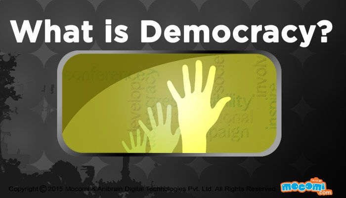 what is #Democracy? Democracy means a government that is ruled by the citizens of the society. Read on to know types and history of democracy. Interesting civics related interactive #articlesforkids, Visit: http://mocomi.com/learn/civics/